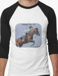 Jump For It! Horse T-Shirt Men's Baseball ¾ T-Shirt