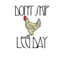 Don't skip leg day Photographic Print