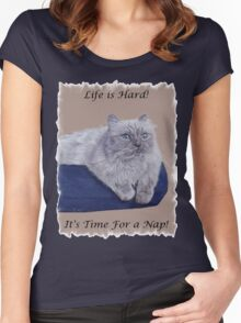 Life is Hard! It's Time For a Nap! Himalayan Cat T-Shirt Women's Fitted Scoop T-Shirt