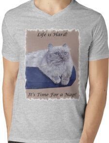 Life is Hard! It's Time For a Nap! Himalayan Cat T-Shirt Mens V-Neck T-Shirt