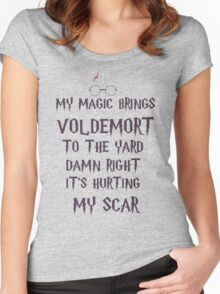 my magic brings voldemort to the yard Women's Fitted Scoop T-Shirt