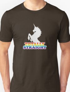 Totally Straight Unisex T-Shirt