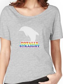 Totally Straight: Dolphin Edition Women's Relaxed Fit T-Shirt