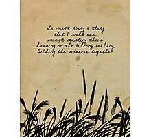 JD Salinger Quote Photographic Print