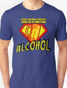 SUPER ALCOHOL T-Shirt