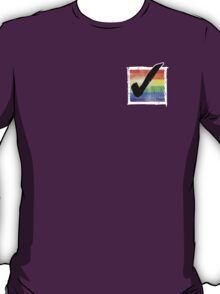 Gay? Tick! (For darker colours) T-Shirt