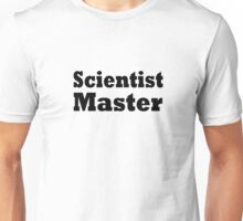 Scientist Unisex T-Shirt