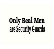 Security Guard Art Print