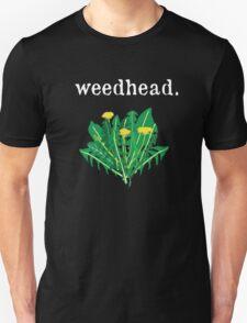 weedhead. (dandelion) <white text> Unisex T-Shirt