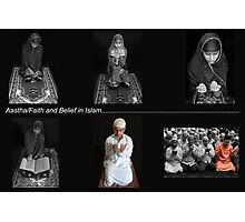Aastha/Faith and Belief in Islam Photographic Print