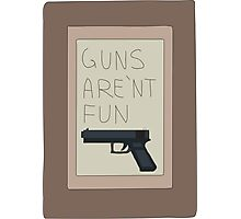 Rick and Morty: Guns Are'nt Fun Photographic Print