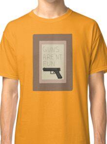 Rick and Morty: Guns Are'nt Fun Classic T-Shirt