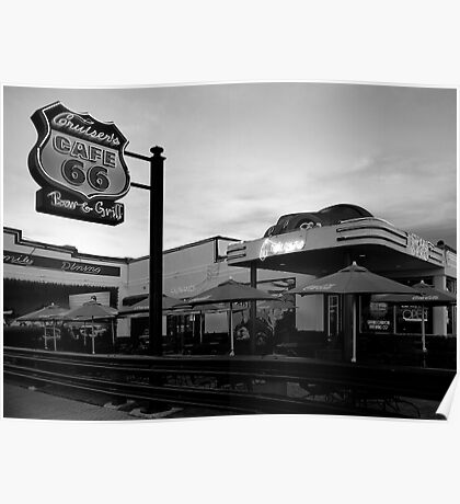Cruisers Cafe, route 66, Williams AZ Poster