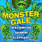 Monster Gale Poster Aug 26 by Ross Radiation