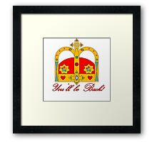 You'll be Back Hamilton on Crown Framed Print