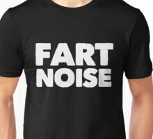 Fart Noise Unisex T-Shirt