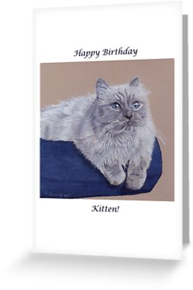 Happy Birthday Kitten! Birthday Card by Patricia Barmatz