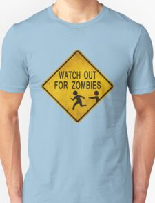 Watch Out For Zombies T-Shirt