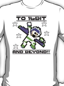 To 16Bit And Beyond! (ver2) T-Shirt