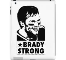 "Tom Brady is ""BRADY STRONG""  iPad Case/Skin"