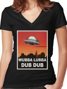 I want to Wubba Lubba Dub Dub Women's Fitted V-Neck T-Shirt