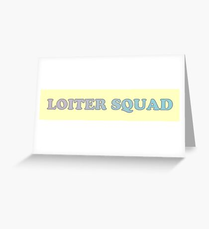 Loiter Squad Logo Greeting Card
