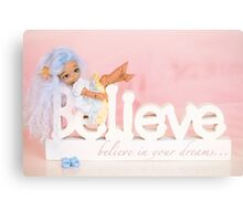 Believe In Your Dreams Canvas Print