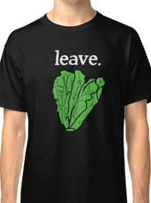 leave. 2 (romaine lettuce) <white text> Classic T-Shirt