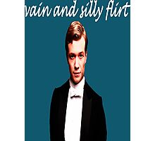Vain and Silly Flirt (White Text) Photographic Print