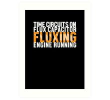 Back To The Future - Fluxing - White Clean Art Print