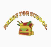 READY FOR SCHOOL/ KIDS T-SHIRT by haya1812