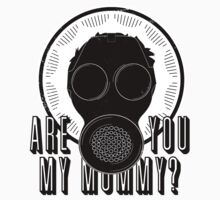 Are You My Mummy? (Alternate Text) One Piece - Short Sleeve