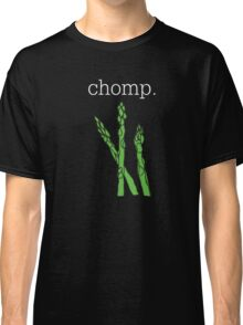 chomp. (asparagus)  <white text> Classic T-Shirt