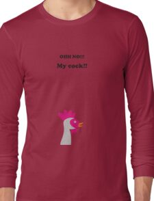 oh no... my cock!!! Long Sleeve T-Shirt