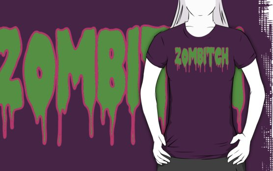 Zombitch by loogyhead