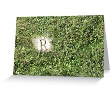 R in the grass Greeting Card