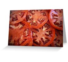 Sliced Homegrown Tomatoes Greeting Card