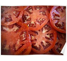 Sliced Homegrown Tomatoes Poster