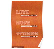 Love, Hope, and Optimism Poster
