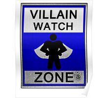 Villain Watch Zone Poster