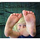 Desi's Dirty Feet.... by teresa731