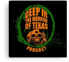 Deep in the Halloween of Texas Podcast Canvas Print