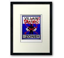 Villains Rules!  Framed Print