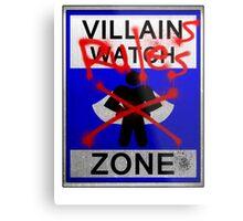 Villains Rules!  Metal Print