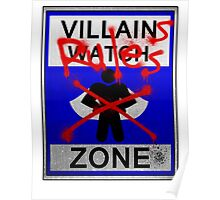 Villains Rules!  Poster