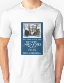 Ships For Uncle Sam -- WWI Unisex T-Shirt
