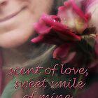 rose & smile by Dulcina