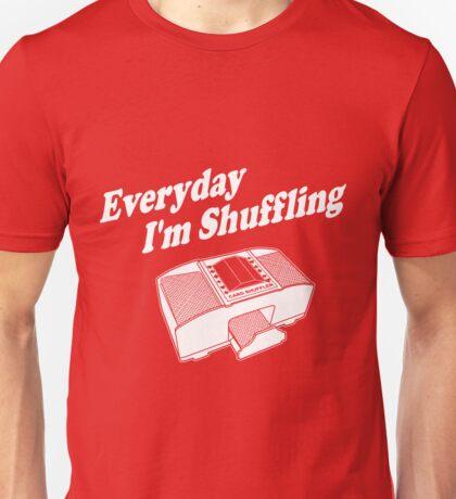 Everyday I'm Shuffling White Unisex T-Shirt