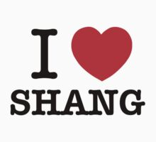 I Love SHANG by meghanlv