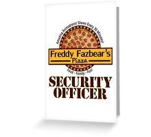 Freddy Fazbear's Pizza - Security Greeting Card